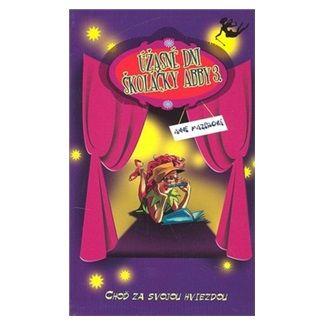 Anne Mazerová: Úžasné dni školáčky Abby 3. cena od 118 Kč