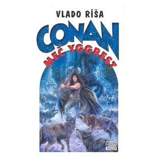 Vlado Ríša: Conan a Meč Yggrest cena od 127 Kč