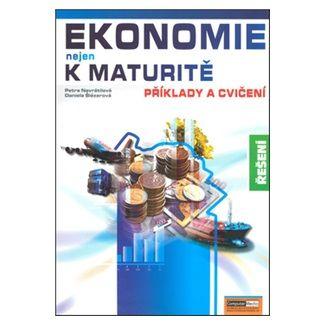 Petra Navrátilová, Kolektiv: Ekonomie nejen k maturitě - Příklady a cvičení - Řešení cena od 118 Kč