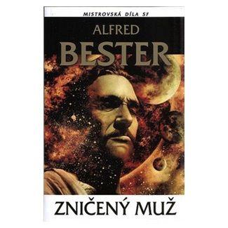Alfred Bester: Zničený muž cena od 122 Kč
