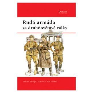 Steven Zaloga: Rudá armáda cena od 128 Kč