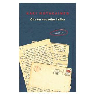 Kari Hotakainen: Chrám svatého Izáka cena od 129 Kč
