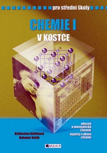 Bohumír Kotlík: Chemie v kostce pro SŠ cena od 160 Kč