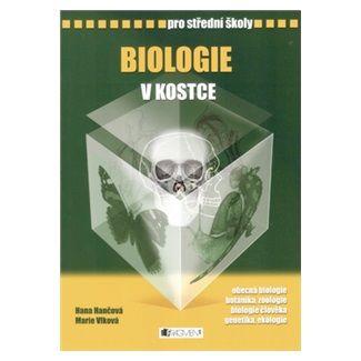 Hana Hančová, Marie Vlková: Biologie v kostce pro SŠ cena od 122 Kč