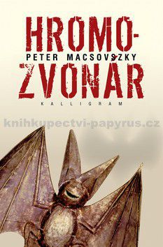 Peter Macsovszky: Hromozvonár cena od 152 Kč