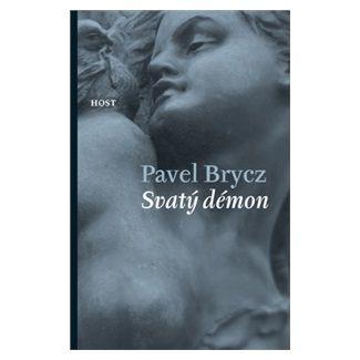 Pavel Brycz: Svatý démon cena od 117 Kč