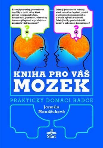 Jarmila Mandžuková: Kniha pro váš mozek cena od 99 Kč