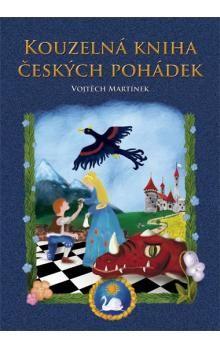 Vojtěch Martínek: Kouzelná kniha českých pohádek cena od 199 Kč
