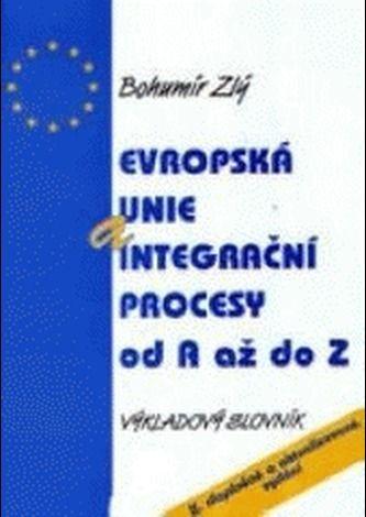 MONTANEX Evropská unie a integrační procesy od A do Z cena od 99 Kč