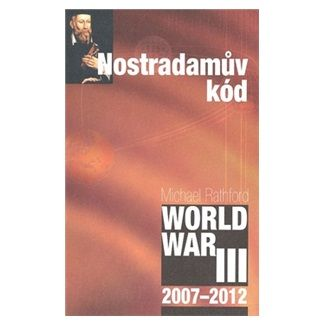 Michael Rathford: Nostradamův kód cena od 126 Kč