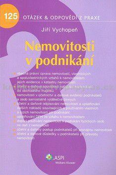 Jiří Vychopeň: Nemovitosti v podnikání cena od 167 Kč