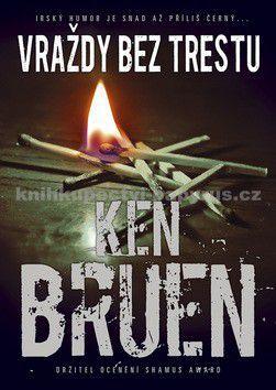Ken Bruen: Vraždy bez trestu cena od 139 Kč