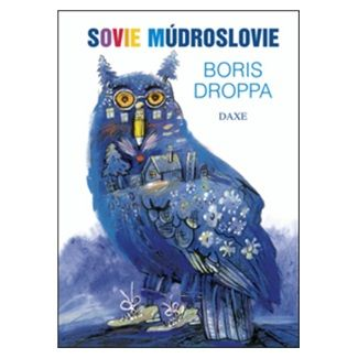 Boris Droppa, Svetozár Mydlo: Sovie múdroslovie cena od 93 Kč