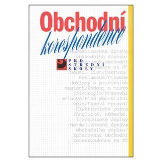 Emílie Fleischmannová: Obchodní korespondence pro SŠ cena od 137 Kč