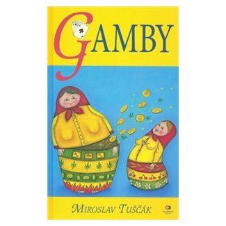 Miroslav Tuščák: Gamby - Hráčky 2 cena od 94 Kč