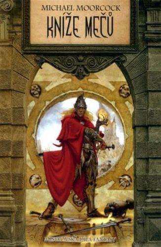 Michael Moorcock: Kníže mečů cena od 93 Kč