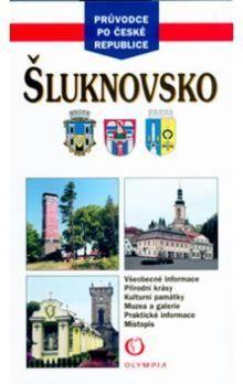 Taťána Březinová: Šluknovsko - průvodce po ČR cena od 46 Kč