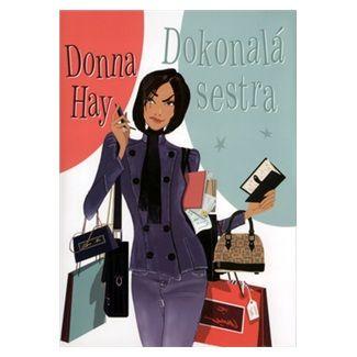 Donna Hay: Dokonalá sestra cena od 136 Kč