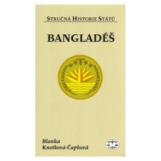 Blanka Knotková-Čapková: Bangladéš cena od 83 Kč