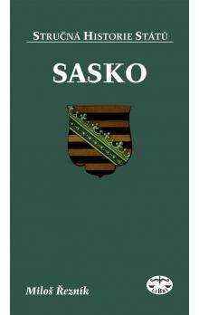 Miloš Řezník: Sasko - Stručná historie států cena od 136 Kč