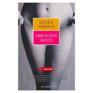 Lenka Vrbová: Obrácené srdce cena od 44 Kč