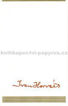 Ivan Horváth: Ivan Horváth (Vízum do Európy) cena od 125 Kč