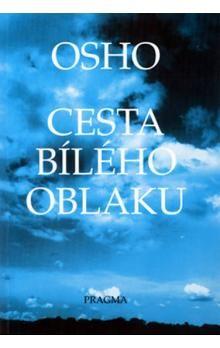 Osho: Cesta bílého oblaku cena od 142 Kč