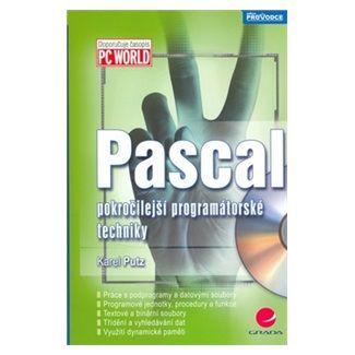 Karel Putz: Pascal - pokročilejší programátorské techniky cena od 134 Kč