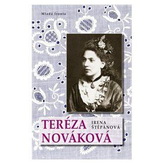 Irena Štěpánová: Teréza Nováková cena od 159 Kč