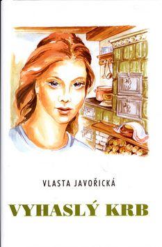 Vlasta Javořická, Irena Šmalcová: Vyhaslý krb cena od 106 Kč