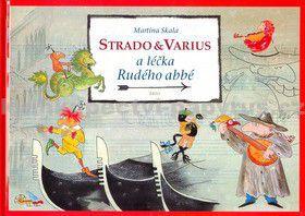 Martina Skala: Strado - Varius a léčka Rudého abbé cena od 138 Kč