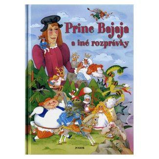 Princ Bajaja a iné rozprávky cena od 128 Kč