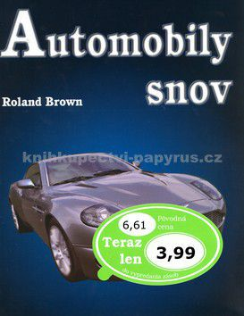 Roland Brown, Neill Bruce: Automobily snov cena od 57 Kč