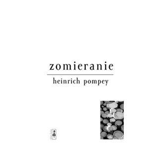Heinrich Pompey: Zomieranie cena od 115 Kč