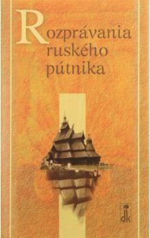 Dobrá kniha Rozprávania ruského pútnika cena od 140 Kč