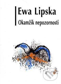 Eva Lipská: Okamžik nepozornosti cena od 77 Kč