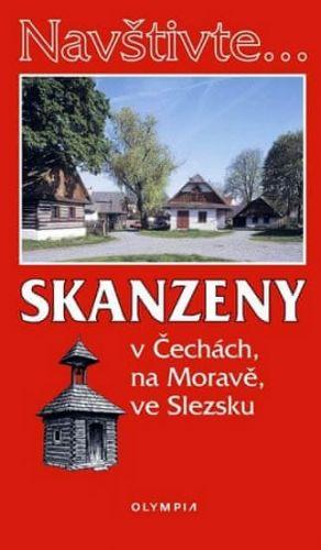Marcela Nováková: Navštivte... Skanzeny v Čechách, na Moravě, ve Slezsku cena od 51 Kč