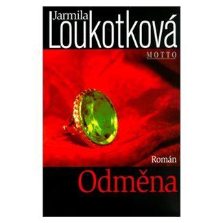 Jarmila Loukotková: Odměna - Jarmila Loukotková cena od 153 Kč