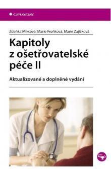 Mikšová Froňková: Kapitoly z ošetřovatelské péče II. cena od 186 Kč