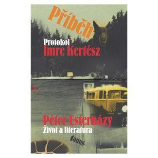 Péter Esterházy, Imre Kertész: Příběh cena od 79 Kč