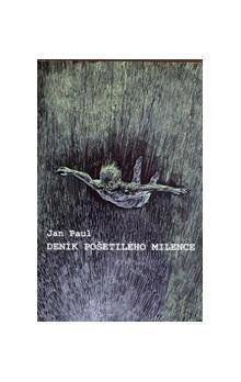 Jean Paul: Deník pošetilého milence cena od 40 Kč