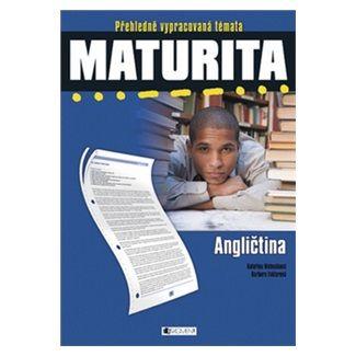 Matoušková K., Faktorová B.: Maturita - Angličtina cena od 91 Kč