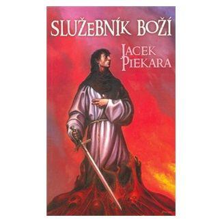 Jacek Piekara: Služebník Boží cena od 132 Kč