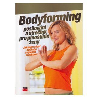 Markus Hederer: Bodyforming cena od 132 Kč