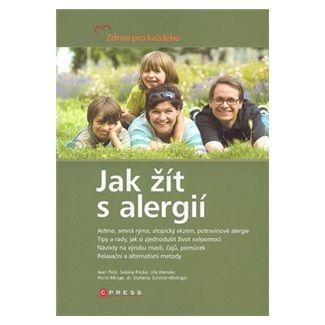 Jean Putz, Sabine Fricke, Ute Hansler: Jak žít s alergií cena od 87 Kč