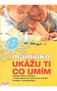 Filip Murin: Maminko, ukážu ti co umím cena od 97 Kč