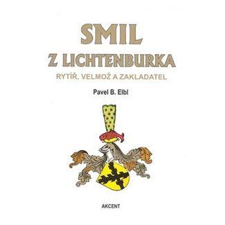 Pavel B. Elbl: Smil z Lichtenburka cena od 179 Kč