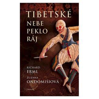 Richard Erml, Zuzana Ondomišiová: Tibetské nebe, peklo, ráj cena od 140 Kč