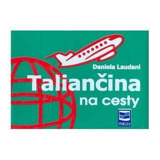 Daniela Laudani: Taliančina na cesty cena od 141 Kč