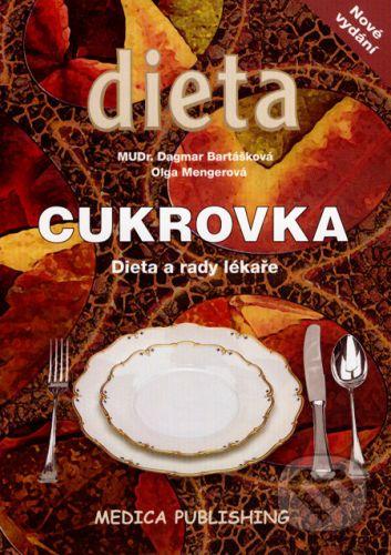 Dagmar Bartášková: Cukrovka - Dieta a rady lékaře cena od 149 Kč